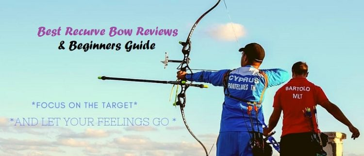 Best Recurve Bows Reviews