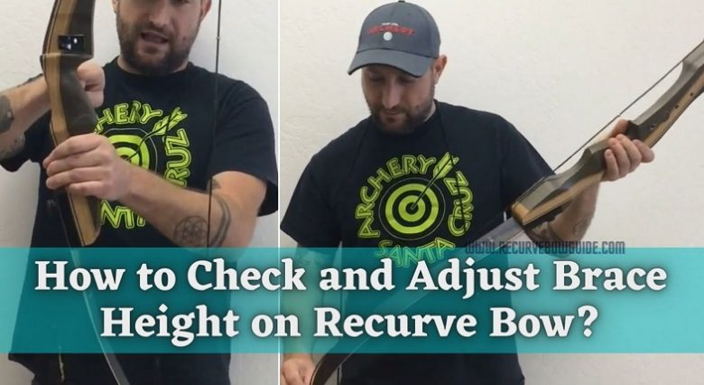 How to Check and Adjust Brace Height on Recurve Bow